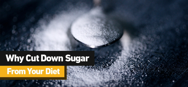 Why Cut Down Sugar From Your Diet And How To Control Sugar Intake