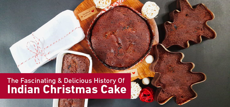 The Fascinating History Of Indian Christmas Cake