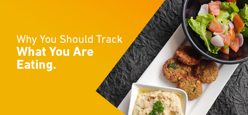 Why You Should Track What You Are Eating
