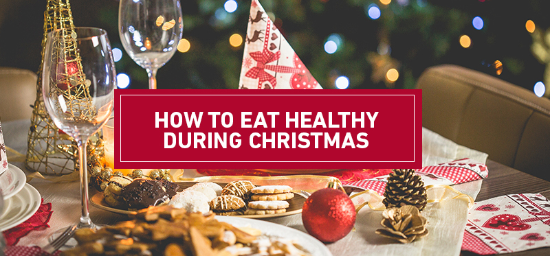 Eat Healthy During Christmas