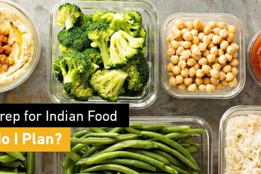 Meal Prep for Indian Food. How do I Plan?