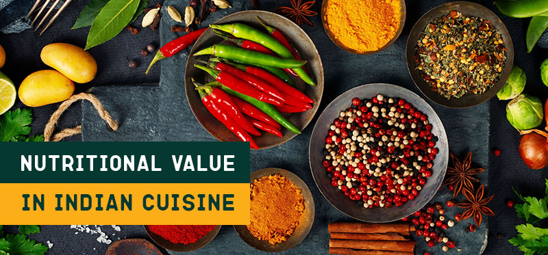 Nutritional Value in Indian Cuisine by Masala Box